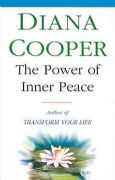 Power of Inner Peace - Diana Cooper
